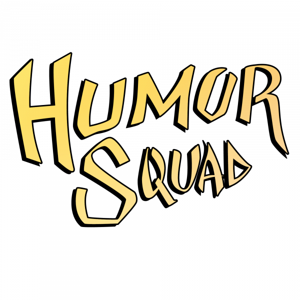 Humor Squad Event tickets