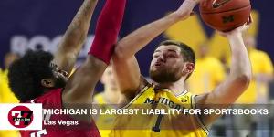 7@7AM Michigan Largest Liability At Sportsbooks