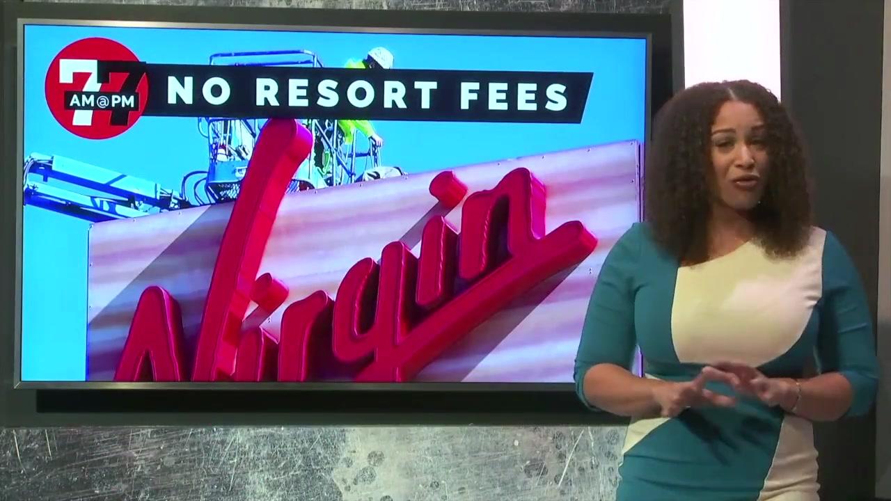 7@7AM No Resorts Fee At Virgin