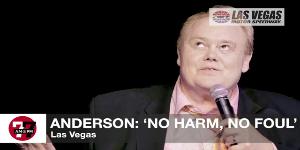 Anderson: 'No Harm, No Foul'