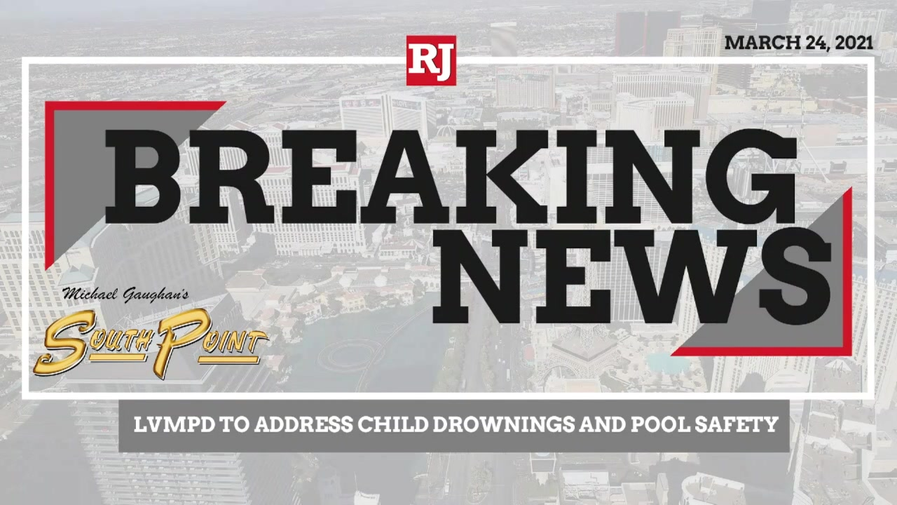 LVMPD Address Child Drownings and Pool Safety