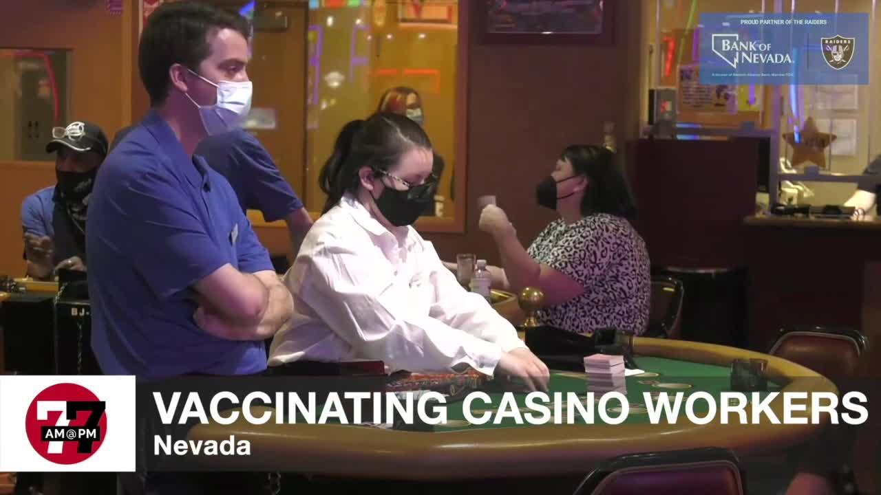 7@7AM Vaccinating Casino Workers