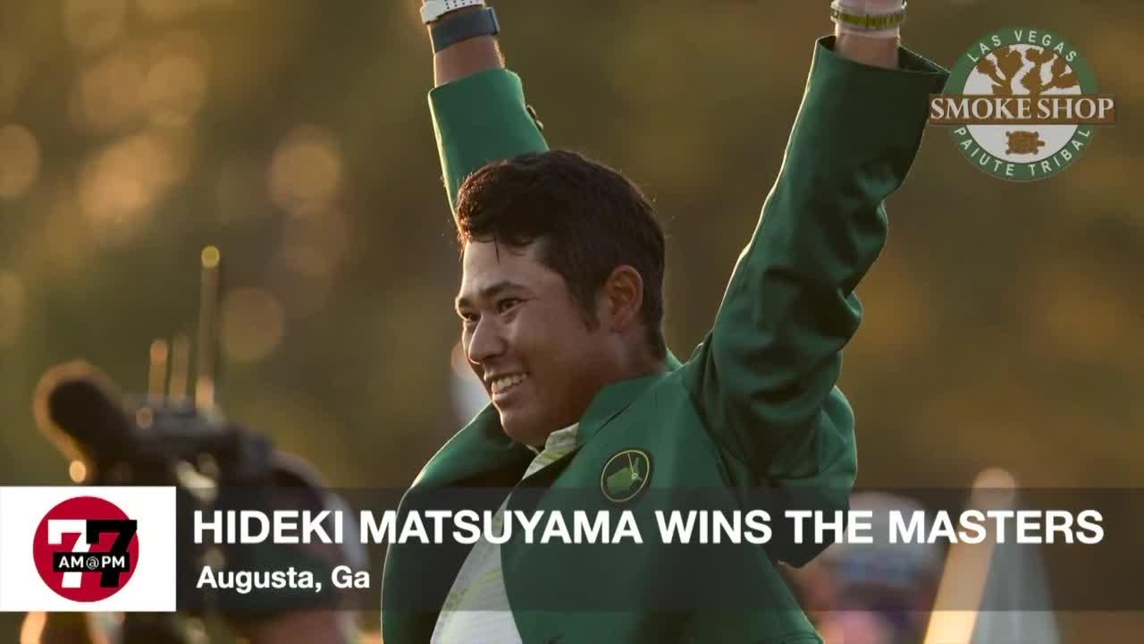 7@7AM Matsuyama Wins The Masters