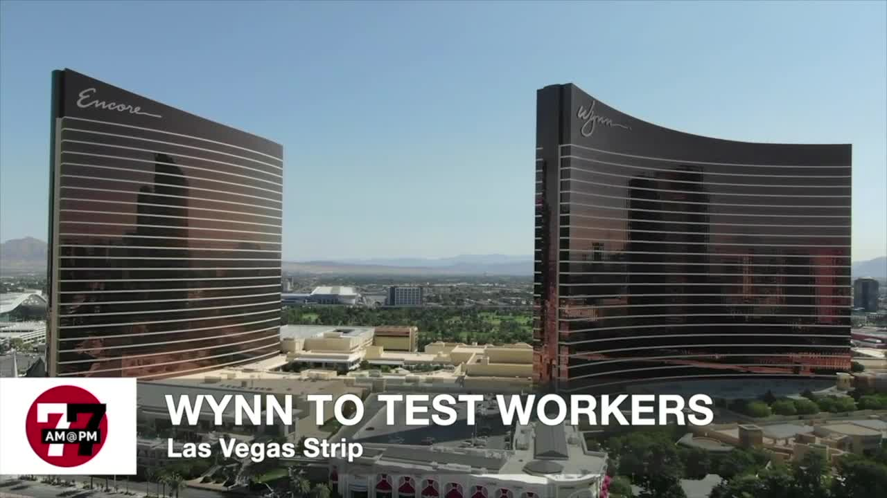 7@7AM Wynn to Test Workers