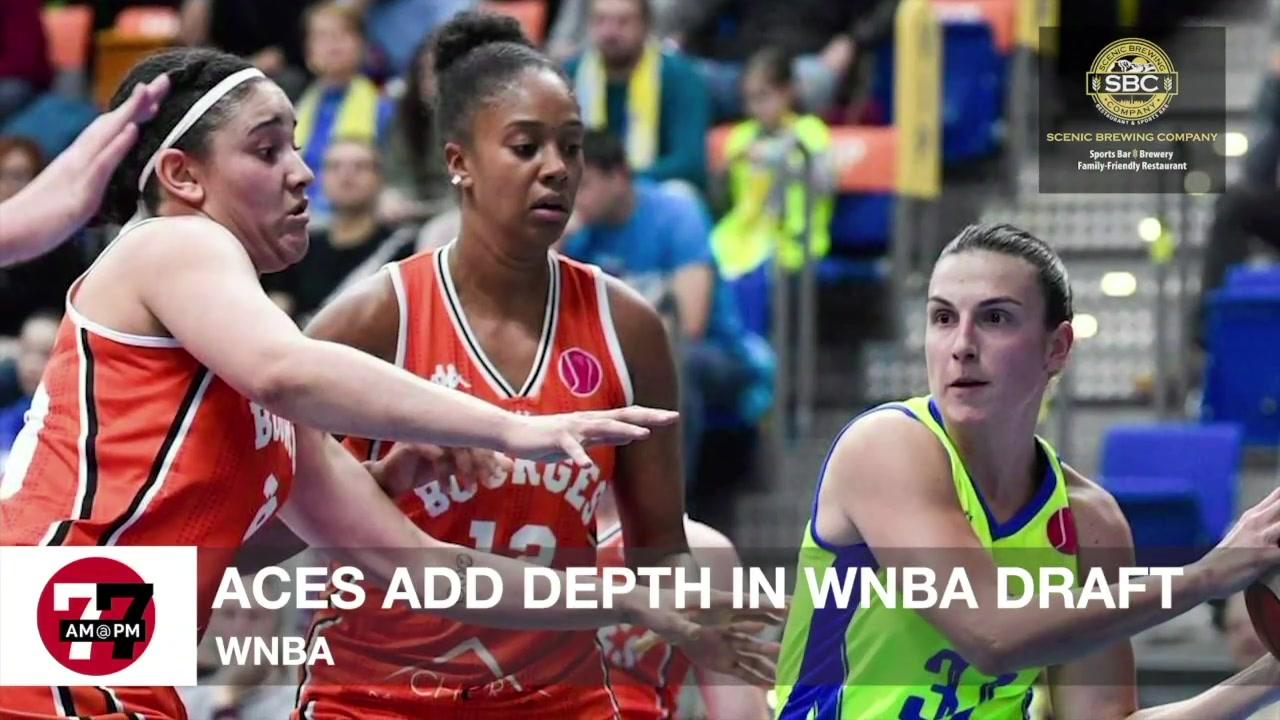 7@7AM Aces Add Depth in WNBA Draft