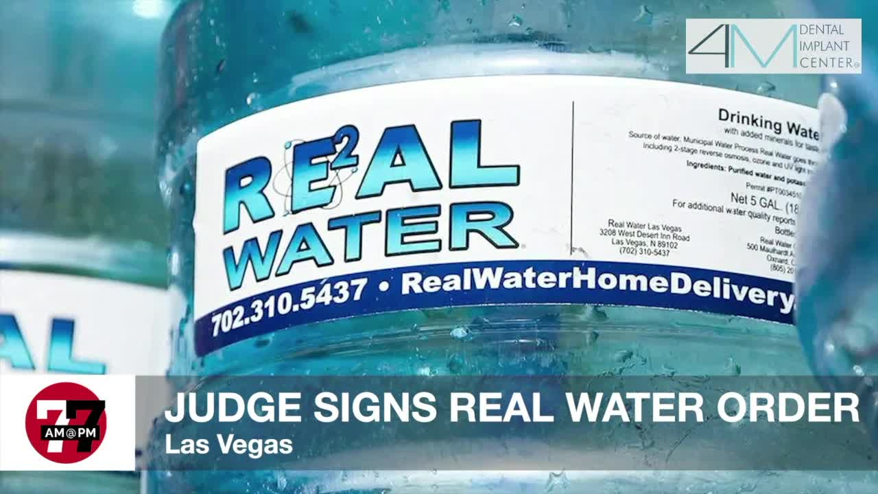7@7AM Judge Signs Real Water Order