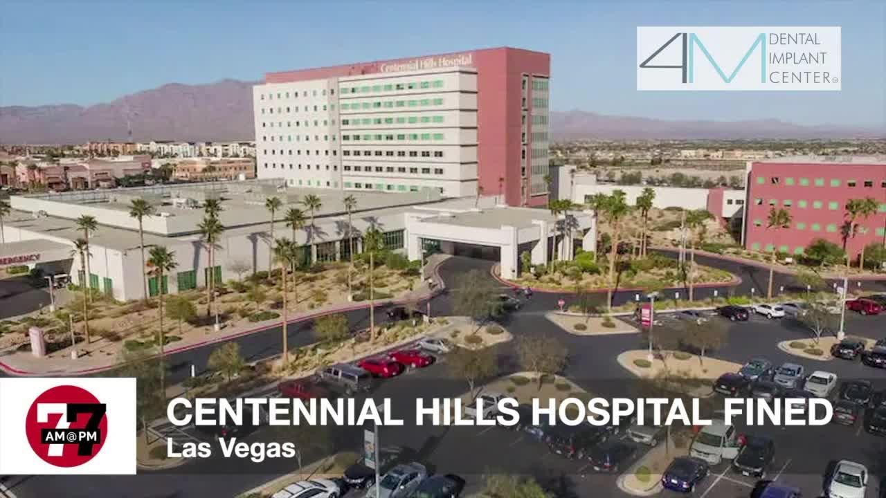7@7AM Centennial Hills Hospital Fined