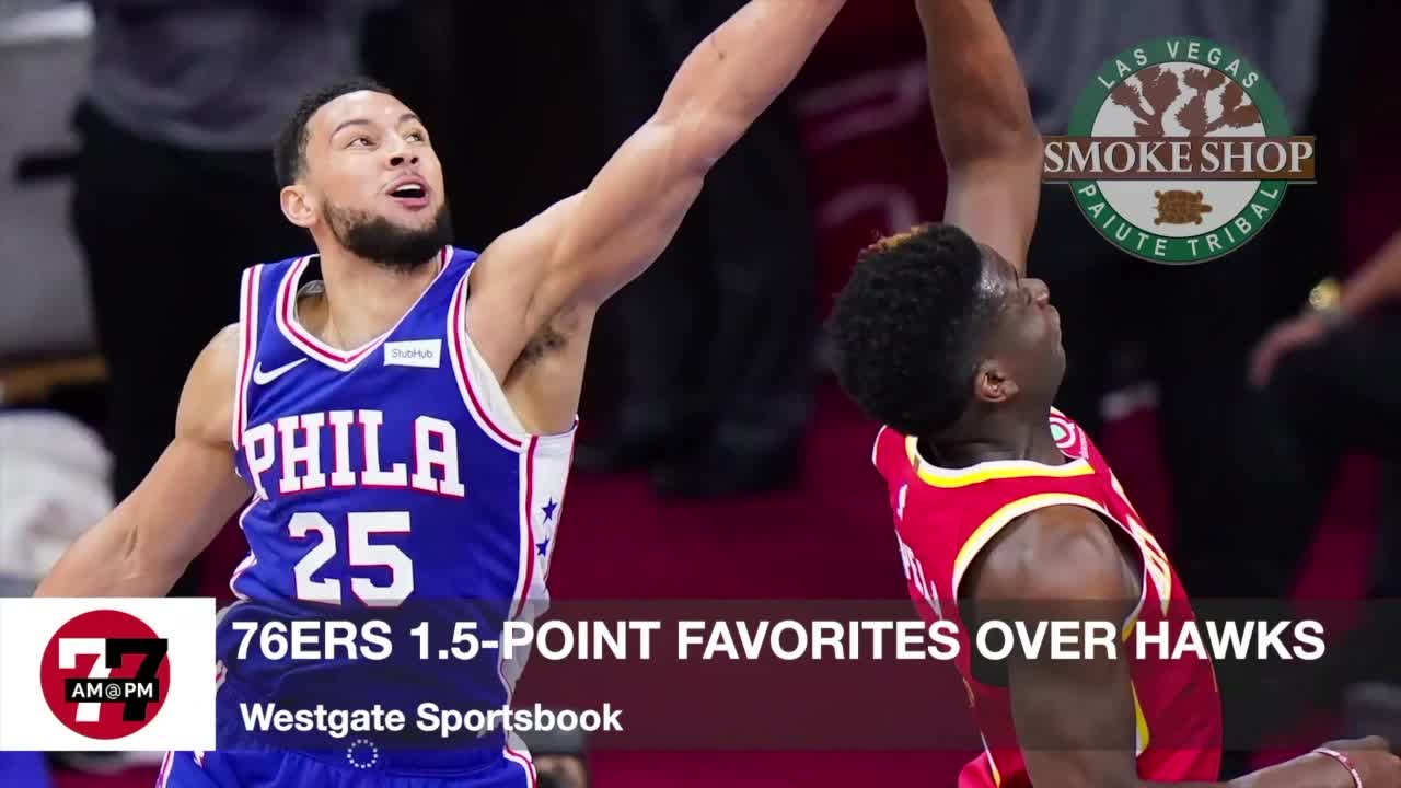 7@7AM 76ers Favored Over Hawks