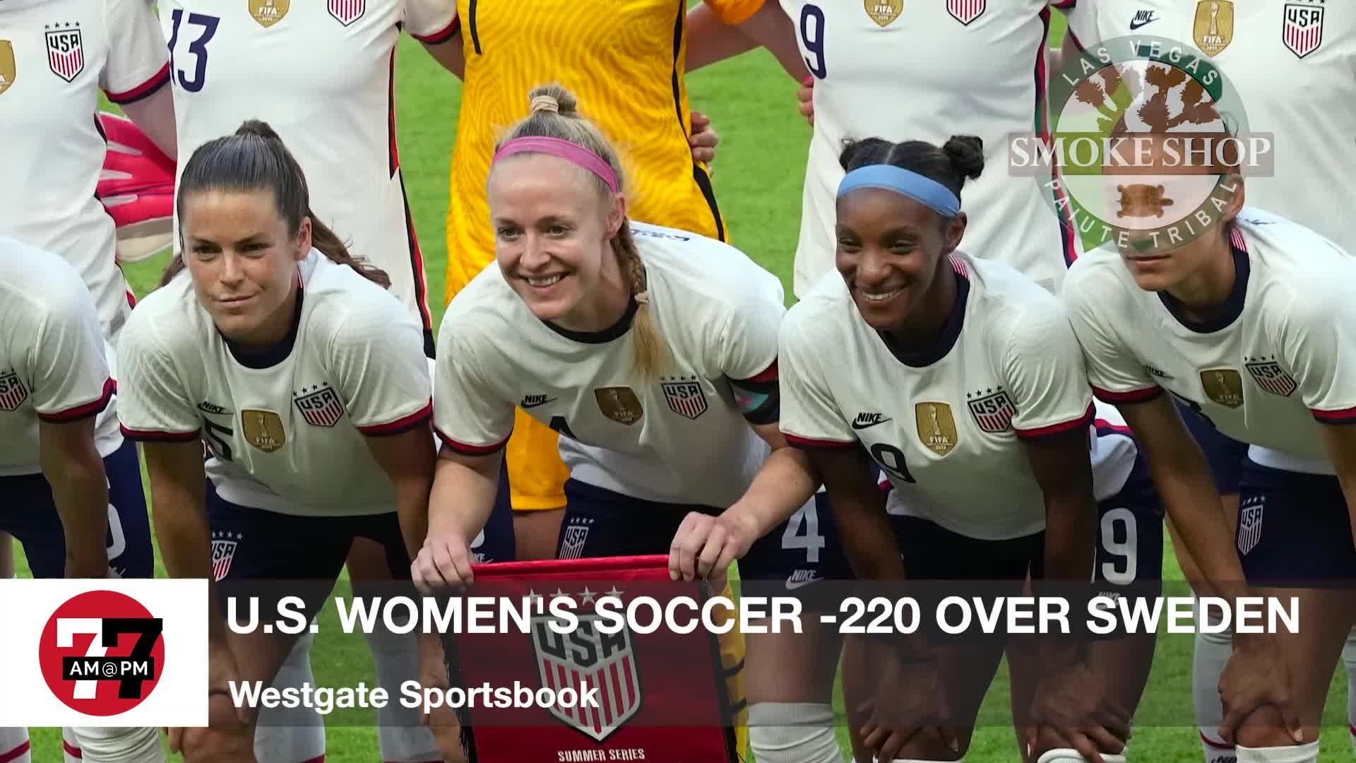 7@7PM U.S. Women's Soccer -220 Over Sweden