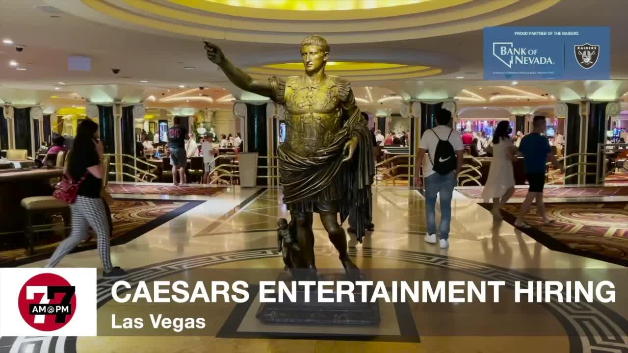 7@7AM Caesars Entertainment Hiring