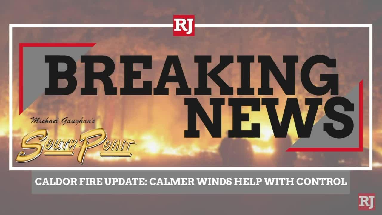 Caldor Fire Update: calmer winds help with control