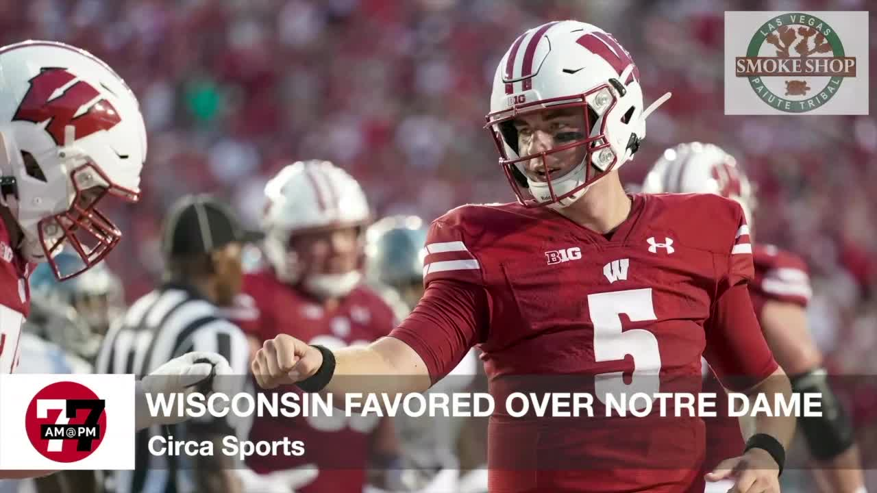 7@7AM Wisconsin Favored Over Notre Dame