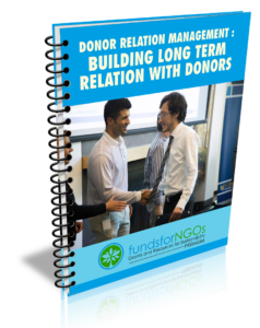 Donor Relation Management Building long term relation with Donors
