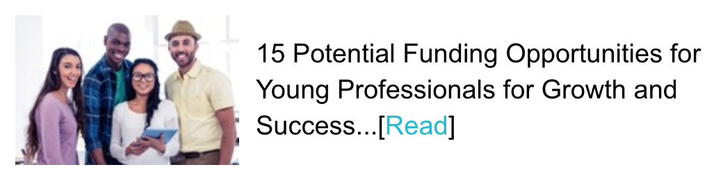 15 Potential Funding Opportunities for Young Professionals for Growth and Success