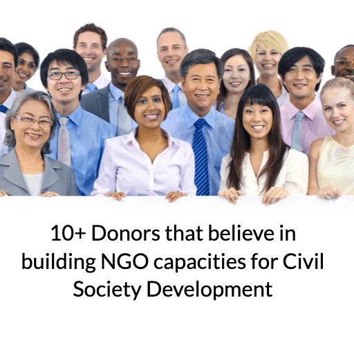 10+ Donors that believe in building NGO capacities for Civil Society Development