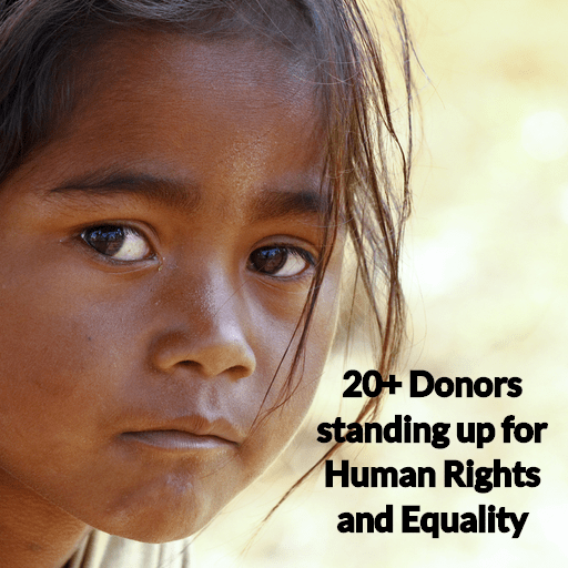 20+ Donors standing up for Human Rights and Equality