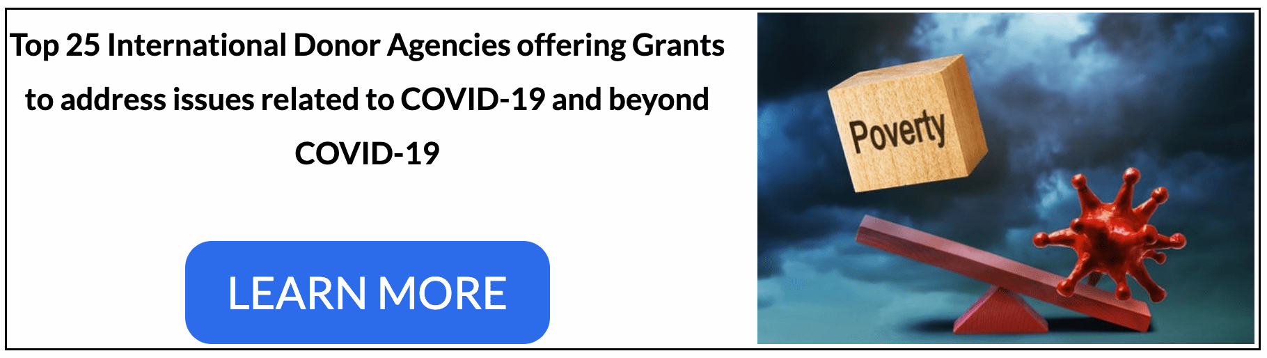 Top 25 International Donor Agencies offering Grants to address issues related to COVID-19 and beyond COVID-19