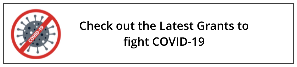 Check out the Latest Grants to fight COVID-19