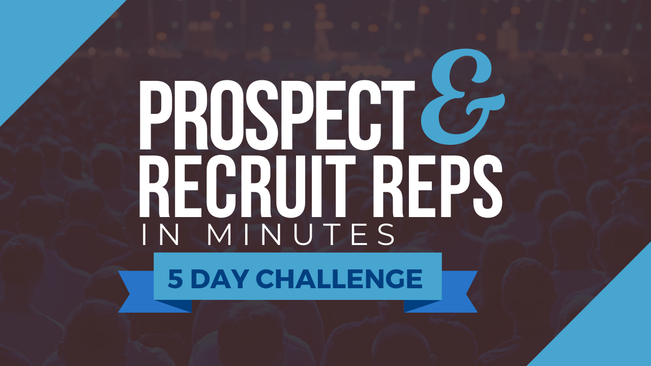 Prospect and Recruit in Minutes 5 Day Challenge