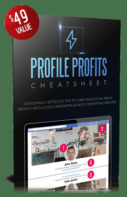 FB Profile Profits Cheat Sheet