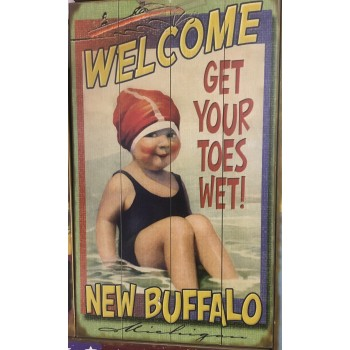 Welcome Get Your Toes Wet - New Buffalo