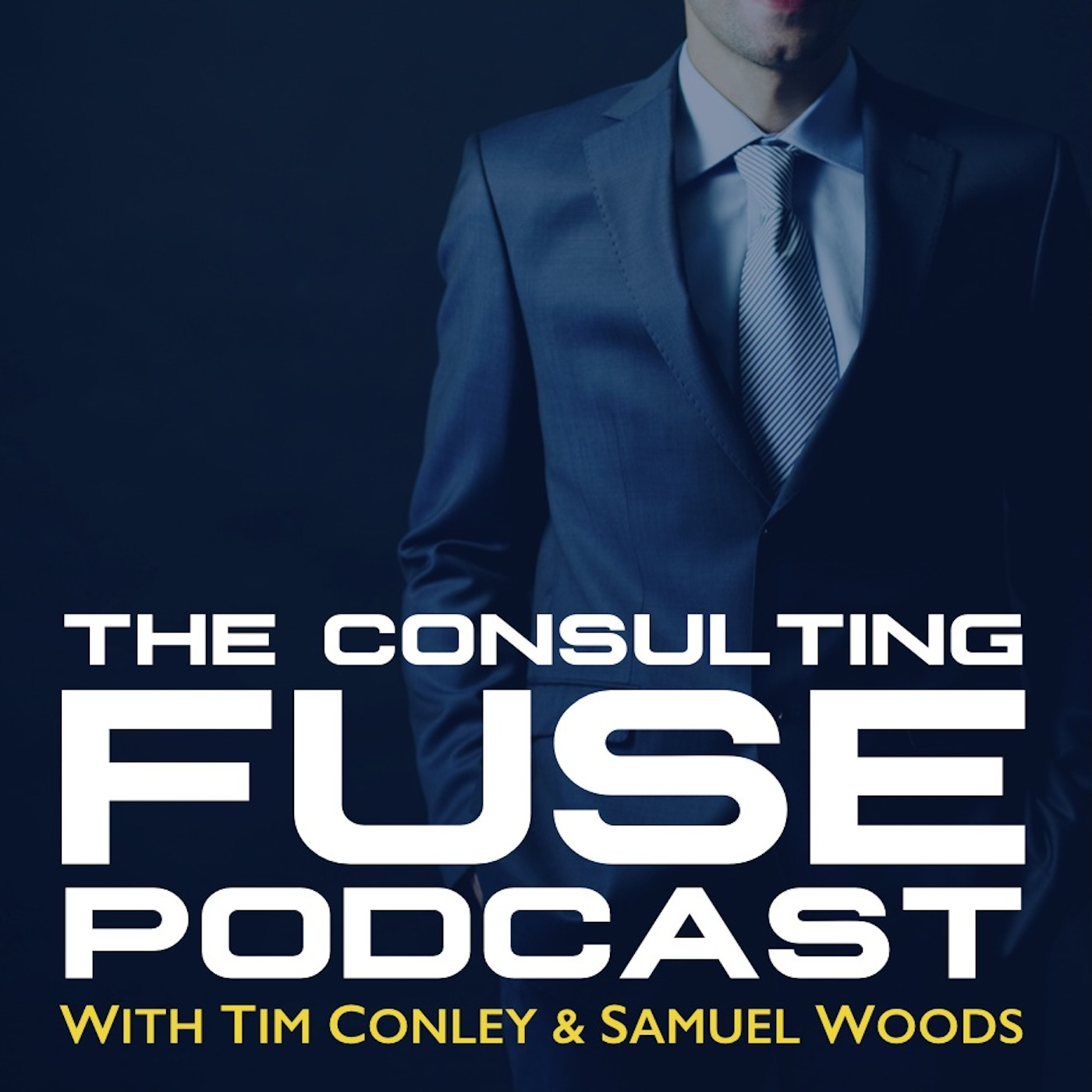The ConsultingFuse Podcast