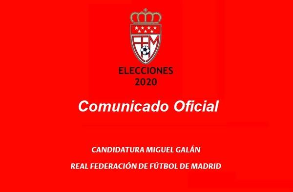 Comunicado de la candidatura encabezada por Miguel Galán respecto a la no convocatoria electoral y el presunto quebrantamiento de sanción del actual presidente