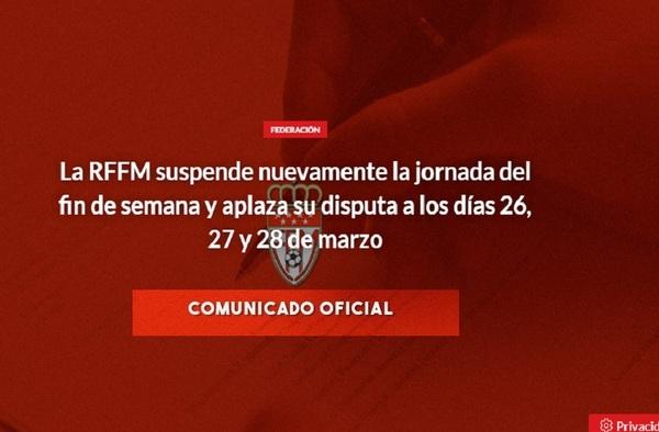 Nueva SUSPENSIÓN de la jornada liguera por parte de la RFFM