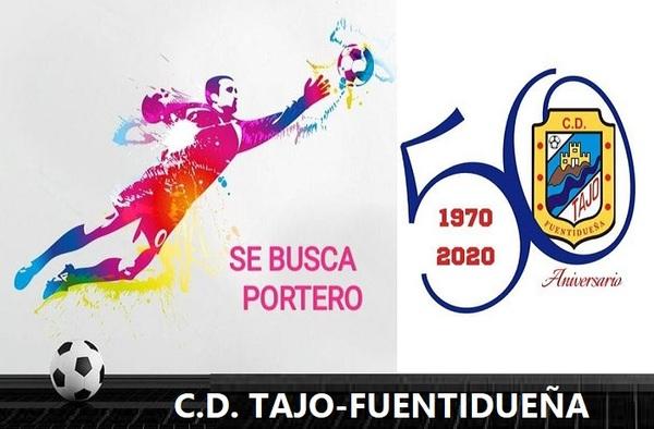 El C.D. Tajo-Fuentidueña precisa portero para la actual temporada
