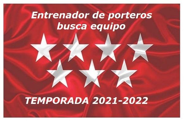 Entrenador de Porteros con experiencia ofrece sus servicios para la temporada 2021/22