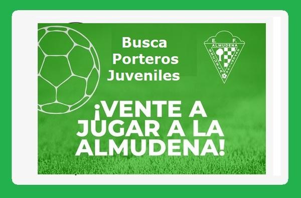 La ED Almudena busca porteros Juveniles para la temporada 2021/22