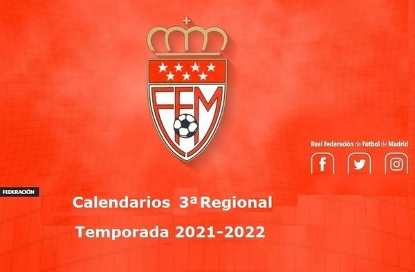 La Federación publica los calendarios oficiales de la Tercera Regional - Temporada 2021/22