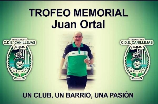 IV Memorial Juan Ortal organizado por el CDE Canillejas CF - Sábado 11 y Domingo 12 de Septiembre de 2021