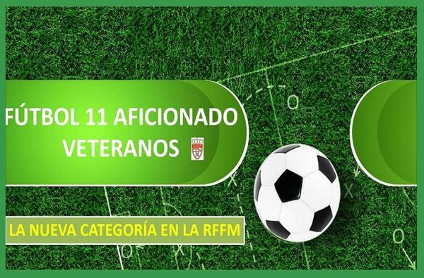 La RFFM pondrá en marcha una Liga de Veteranos de Fútbol 11 a partir de esta temporada