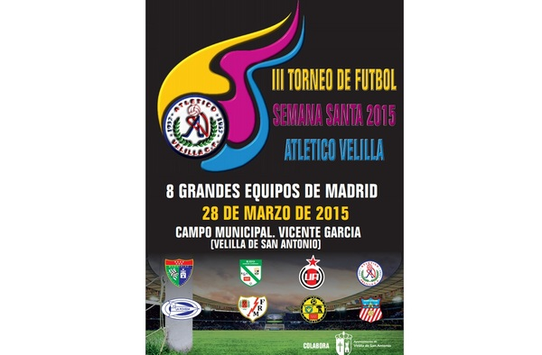 III Torneo Semana Santa 2015 Atlético Velilla - Categoría Infantil