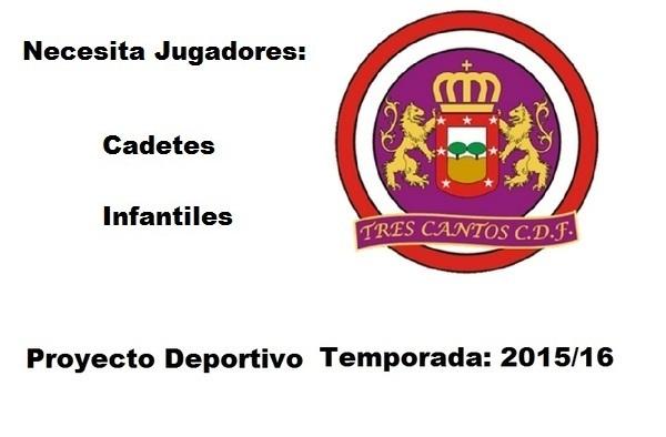 El CDF Tres Cantos busca jugadores para su equipo en CADETE AUTONÓMICA (Temporada 2015/16)