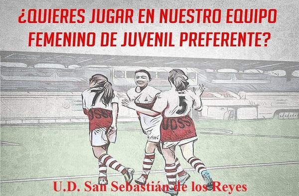 El Juvenil Femenino Preferente de la U.D. San Sebastián de los Reyes busca jugadoras para completar plantilla - Temporada 2017/18