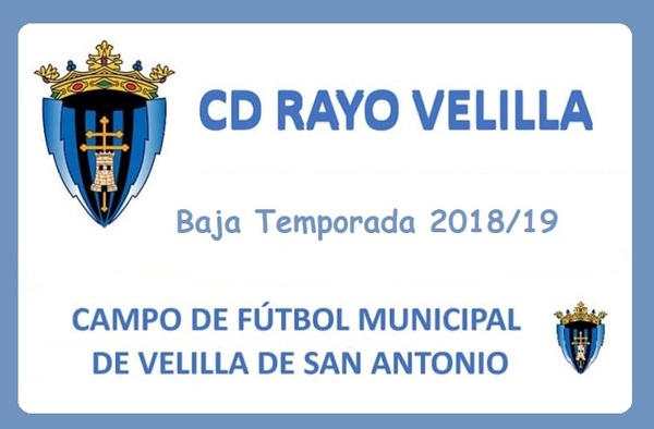 El equipo sénior del C.D. Rayo Velilla causaba baja a partir de la 9ª jornada de liga - Temporada 2018/19