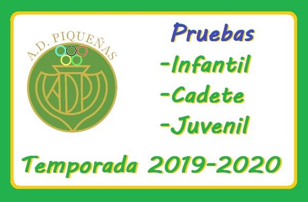 Pruebas en la A.D. Piqueñas en categoría Infantil (Autonómica), Cadete y Juvenil - Temporada 2019-2020