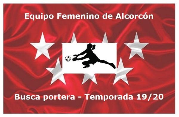 Equipo Femenino de Alcorcón busca portera para la temporada 2019/20