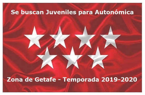 Buscan jugadores Juveniles para Autonómica, zona de Getafe - Temporada 2019/20