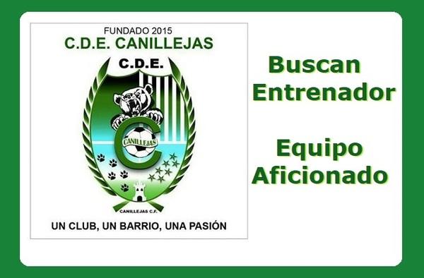 El C.D.E. Canillejas CF busca entrenador para su equipo Aficionado - Temporada 2019/20 - No remunerado
