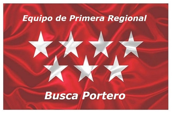 Equipo de Primera Regional busca portero - Temporada 2019/20