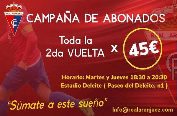 Campaña de Abonados para la 2ª vuelta en el Real Aranjuez C.F.