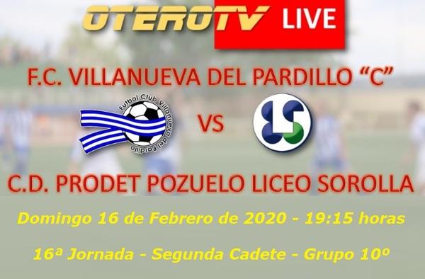 """OteroTV Live retransmite en directo el partido Cadete entre el Villanueva del Pardillo """"C"""" y el Prodet Pozuelo Liceo Sorolla - Temporada 2019/20"""