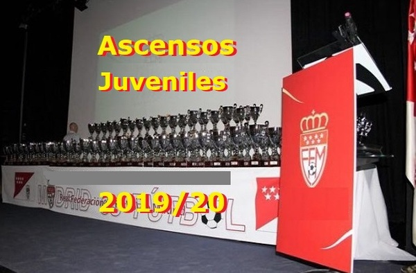 Ascendidos en Categoría Juvenil RFFM (Masculino - Femenino) - Temporada 2019/20