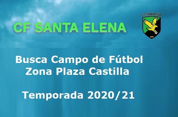 CF Santa Elena busca Campo de Fútbol para la temporada 2020/21