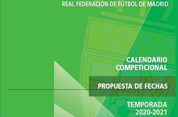 Propuesta de Calendario de Competición 2020-2021 por parte de la RFFM