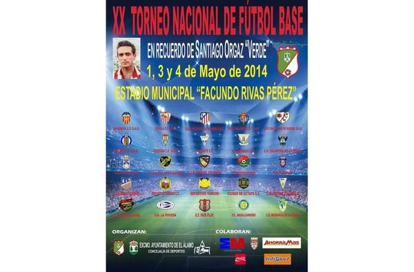 """XX Torneo Nacional Fútbol Base Santiago Orgáz """"Verde"""" - El Álamo ( 1,3 y 4 de Mayo de 2014)"""