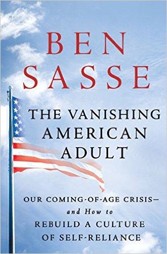 Ben Sasse – The Vanishing American Adult